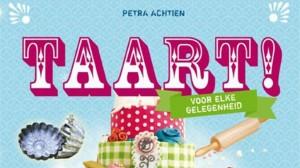 Het kookboek Taart van Petra Achtien